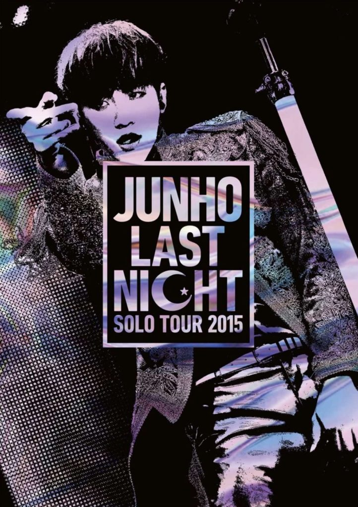 "JUNHO (From 2PM) Solo Tour 2015 ""LAST NIGHT"" セットリスト セトリ"